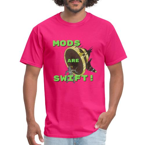 Mods Are Swift! - Ban Hammer Design - Men's T-Shirt