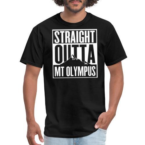 Straight Outta Mt Olympus - Men's T-Shirt