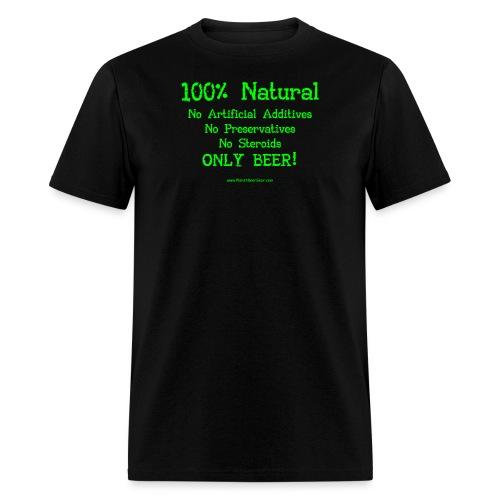 100% Natural Just Beer Women's Plus Size T-Shirt - Men's T-Shirt