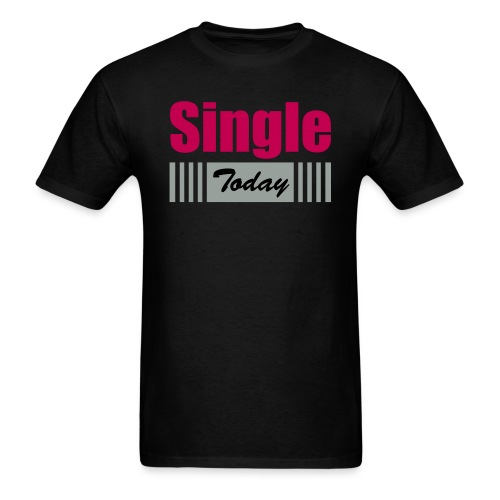 Single Today - Men's T-Shirt