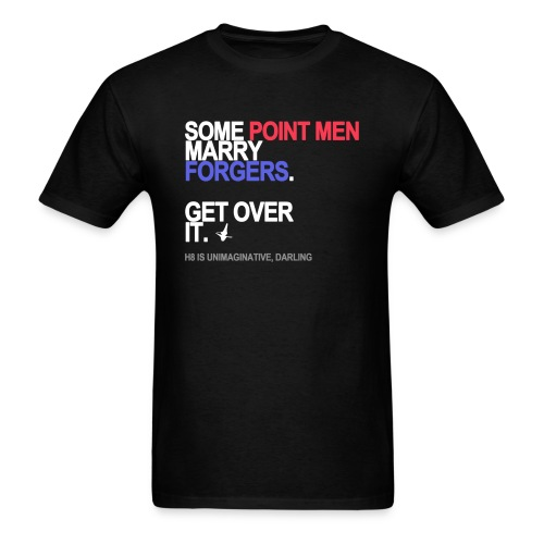 some point men marry forgers black shirt - Men's T-Shirt