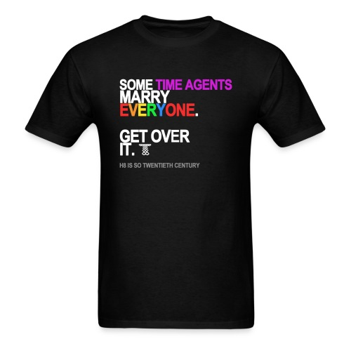 some time agents marry everyone black sh - Men's T-Shirt