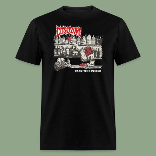 D.T. Seizure - Name Your Poison (shirt) - Men's T-Shirt