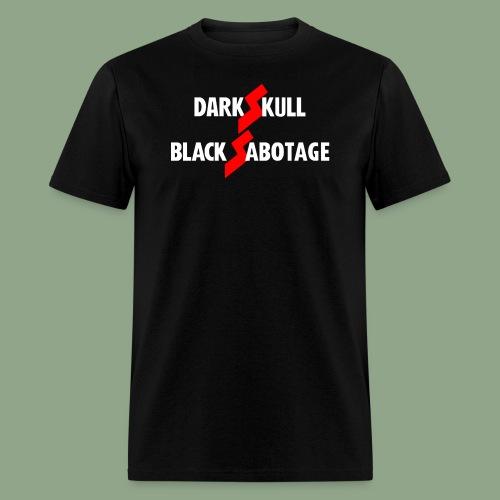 dARKSKULL - Black Sabotage T-Shirt - Men's T-Shirt