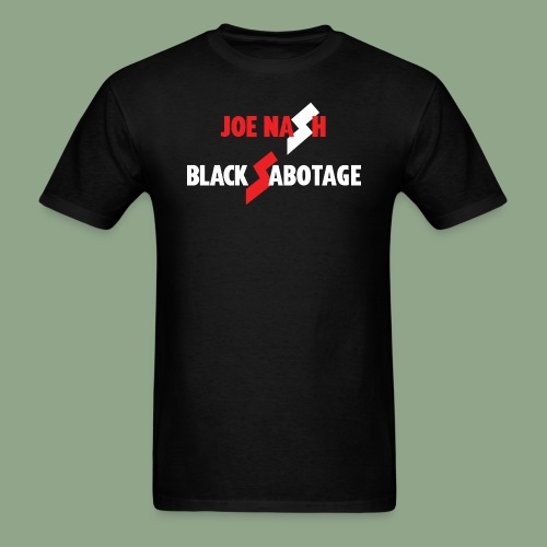 Joe Nash - Black Sabotage - Men's T-Shirt