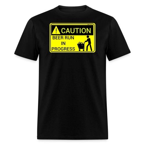 Caution Beer Run In Progress - Men's T-Shirt