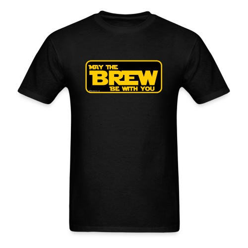 May The Brew Be With You - Men's T-Shirt