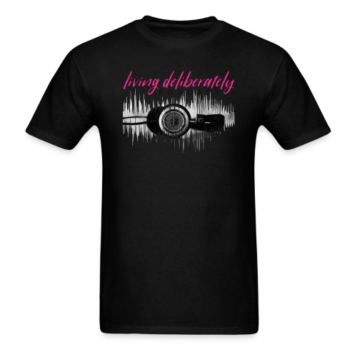 Living Deliberately Podcast SWAG - Men's T-Shirt