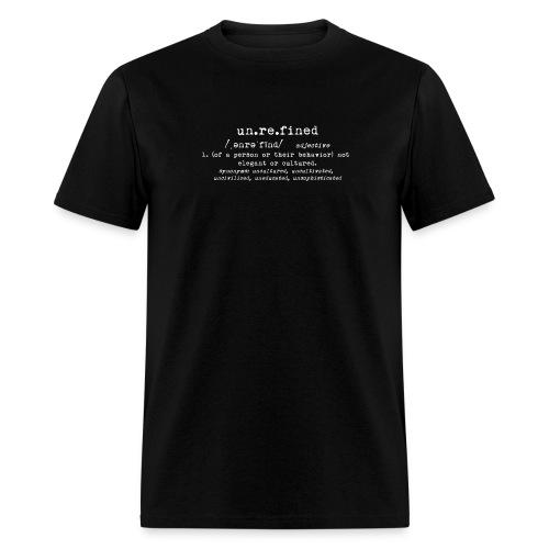 unrefined definition white - Men's T-Shirt