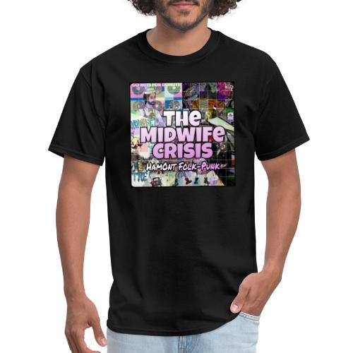 The Midwife Crisis // Hamont Folk-Punk Square - Men's T-Shirt