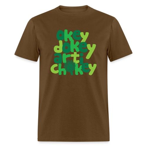 Okey Dokey Artichokey - Men's T-Shirt