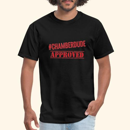Chamber Dude Approved - Men's T-Shirt