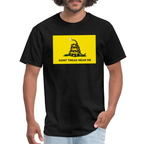 Dont Tread Near Me (Gadsden flag) - Men's T-Shirt
