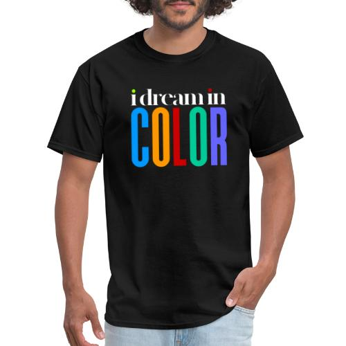 dream in color - Men's T-Shirt