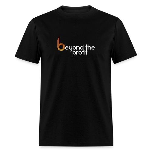 Beyond the Profit - Men's T-Shirt