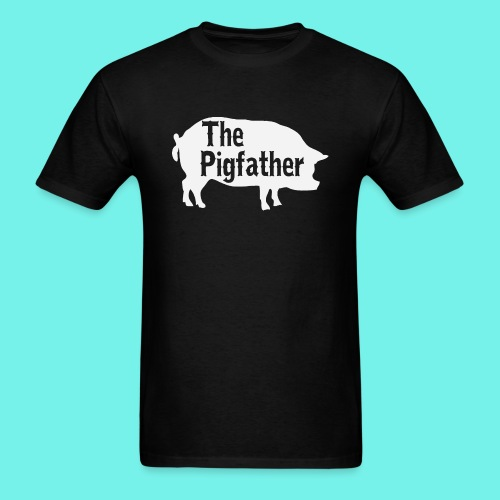 The Pigfather Shirt, Pig father t-shirt, Pig Lover - Men's T-Shirt