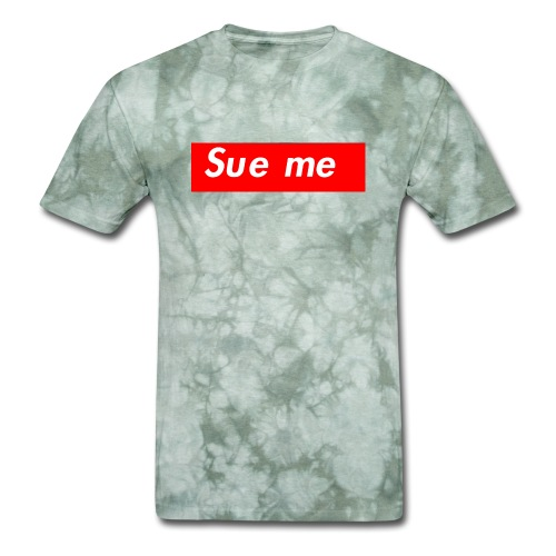 sue me (supreme parody) - Men's T-Shirt