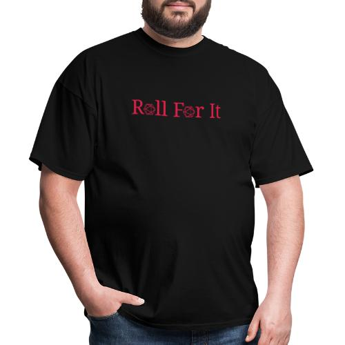 Roll For It Logo - Men's T-Shirt