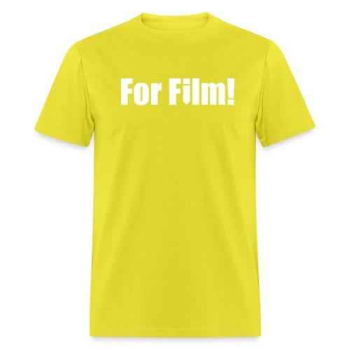 For Film! - Men's T-Shirt