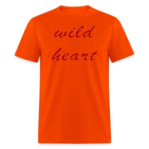 wild at heart - Men's T-Shirt