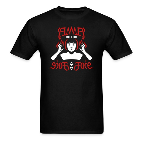 Flames on the Sides of my Face - Men's T-Shirt