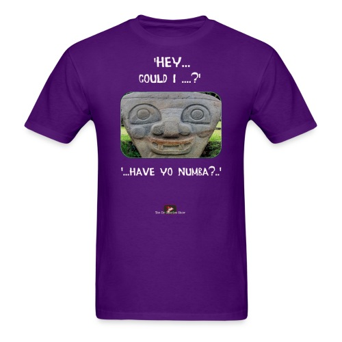 The Hey Could I have Yo Number Alien - Men's T-Shirt
