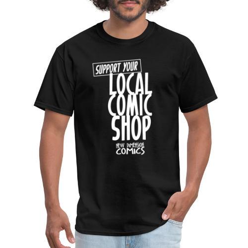 Support Your Local Comic Shop - Men's T-Shirt