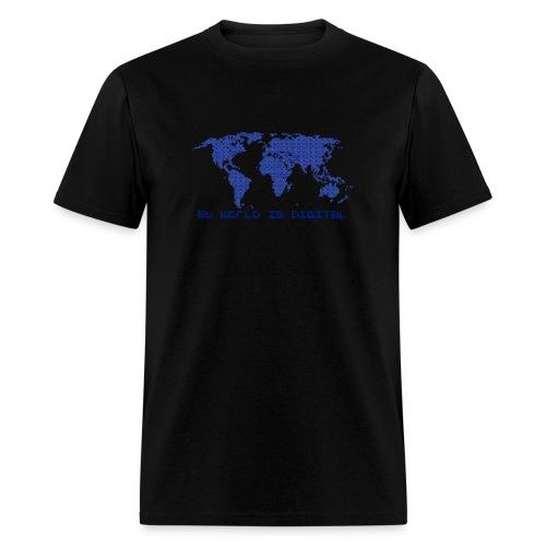 digital world - my world is digital - Men's T-Shirt