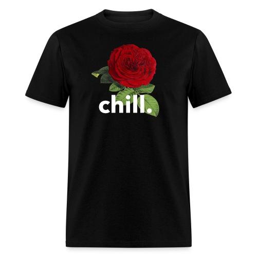 chill rose. - Men's T-Shirt