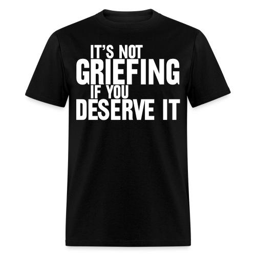 griefing - Men's T-Shirt
