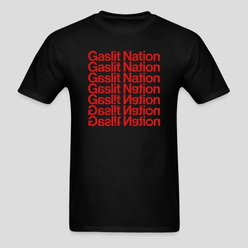 Gaslit Nation - Men's T-Shirt