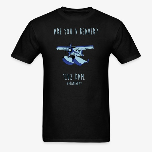 Are you a Beaver? - Men's T-Shirt