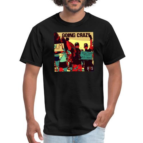 goin crazy abum art - Men's T-Shirt