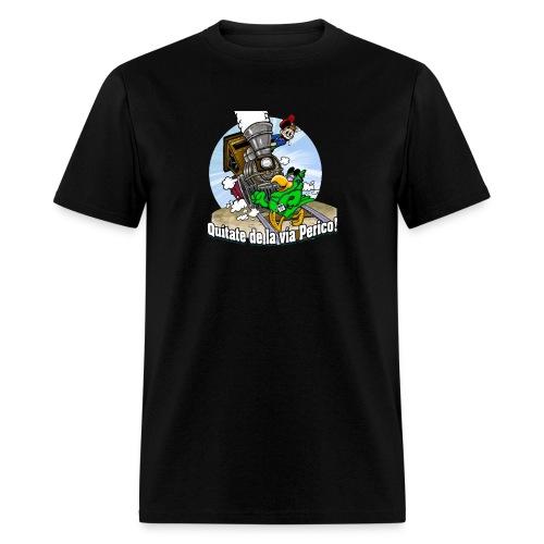 Quitate de la Via Perico Salsero - Men's T-Shirt
