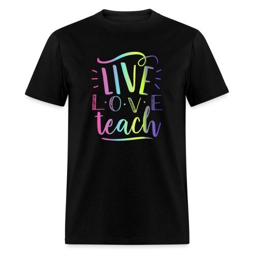 Live Love Teach Tie Dye Teacher T-Shirts - Men's T-Shirt