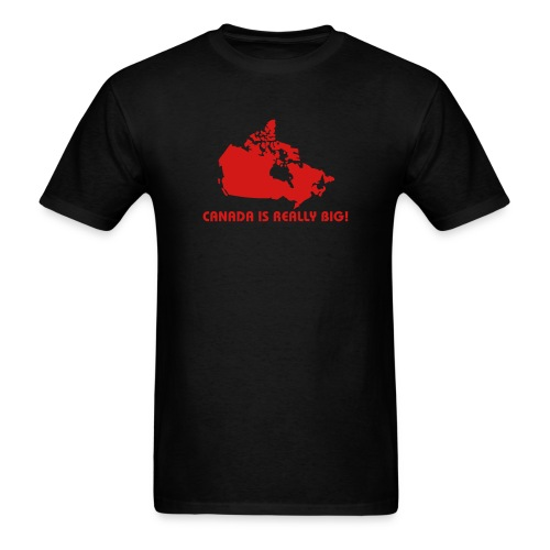 Canada is Really Big - Men's T-Shirt
