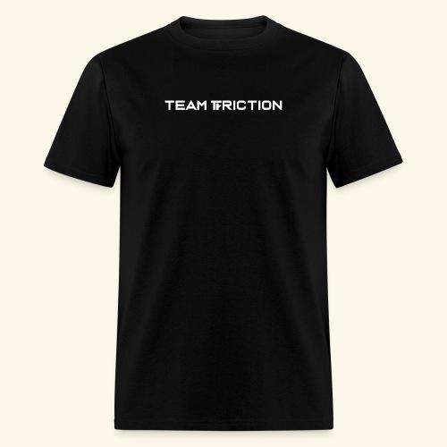Team Friction Text Logo - Men's T-Shirt