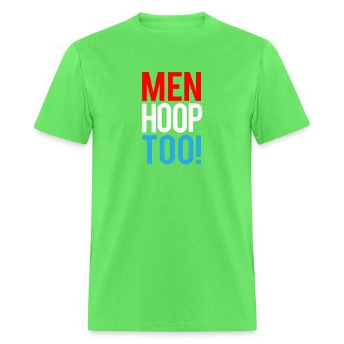 Red, White & Blue ---- Men Hoop Too! - Men's T-Shirt