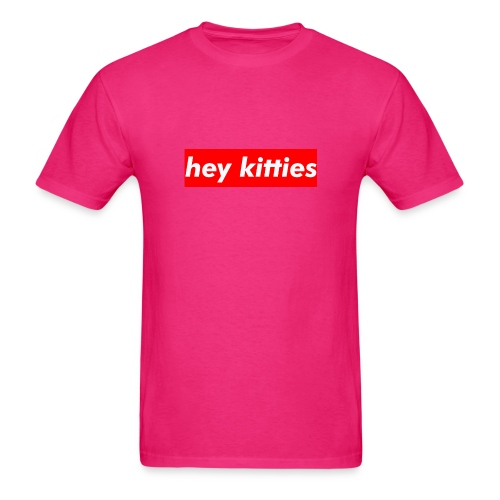HEY KITTIES - Men's T-Shirt