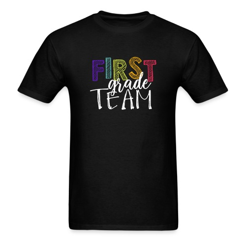First Grade Team Grade Level Team Teacher T-Shirts - Men's T-Shirt