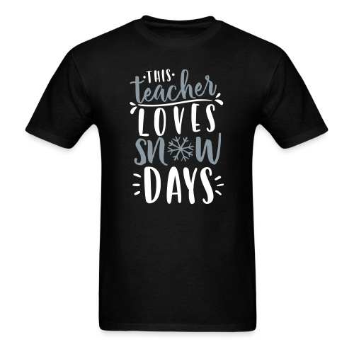 This Teacher Loves Snow Days Funny Winter Teacher - Men's T-Shirt