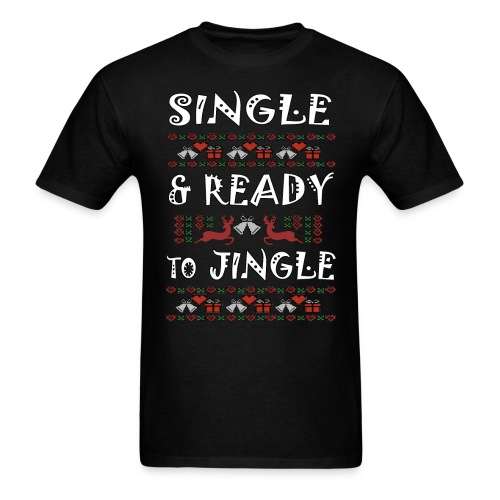 single and ready to jingle for christmas - Men's T-Shirt