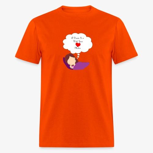 A Dream - Men's T-Shirt