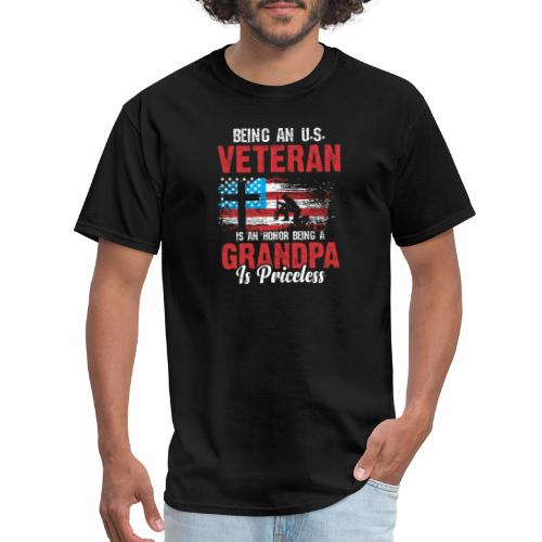 BEING AN U S VETERAN IS AN HONOR BEING A GRANDPA - Men's T-Shirt
