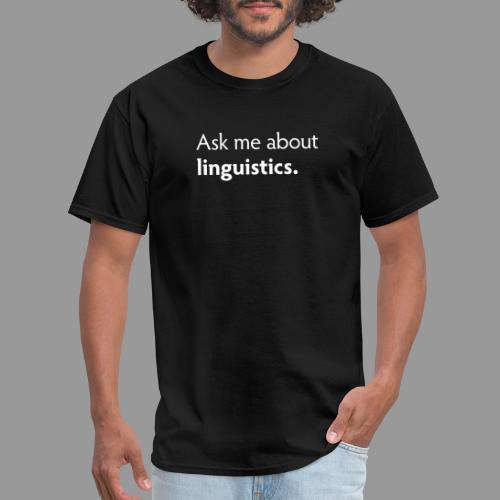 Ask me about linguistics - Men's T-Shirt