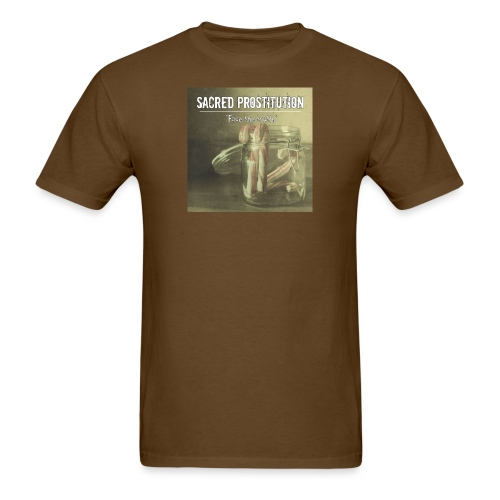 sacred prostitutionface the truth - Men's T-Shirt