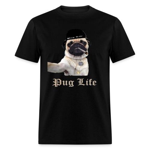 pug life funny t shirt for pugs lovers - Men's T-Shirt