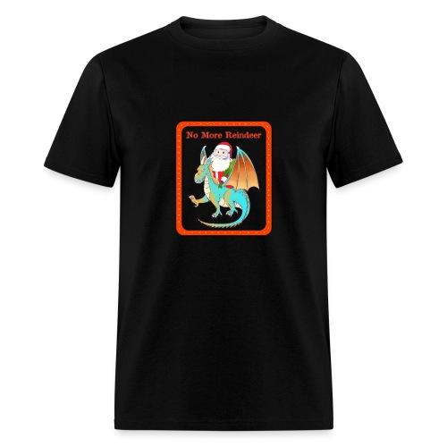 No More Reindeer - Men's T-Shirt