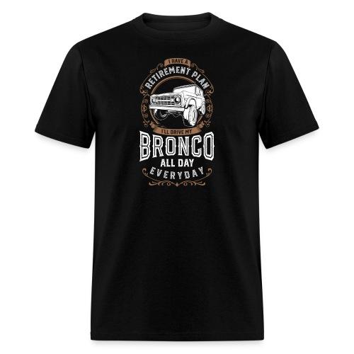 BRONCO RETIREMENT PLAN MEN'S T-SHIRT - Men's T-Shirt