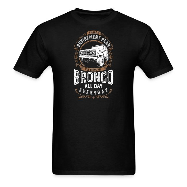 BRONCO RETIREMENT PLAN MEN'S T-SHIRT